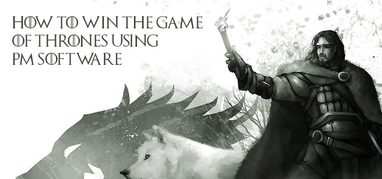 how-to-win-the-game-og-thrones-using-project-management-software-blog-epicflow