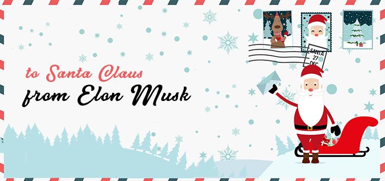Elon Musk's Letter to Santa