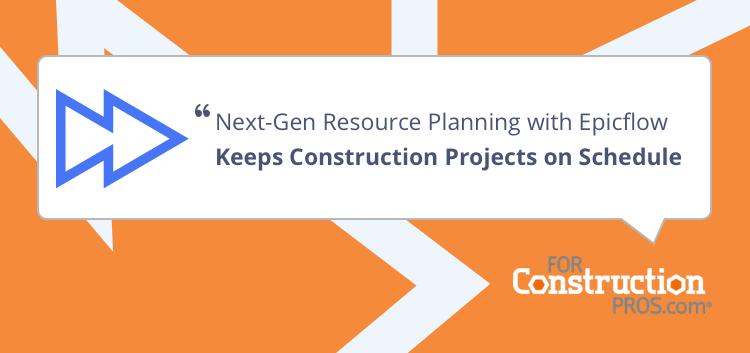 Next-gen-application-for-resource-management-in-construction-epicflow