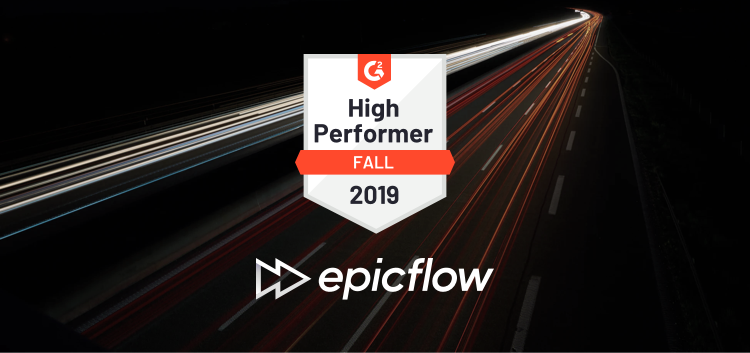 G2 Crowd Rates Epicflow as a High Performer in Project Management Software Grid in 2019
